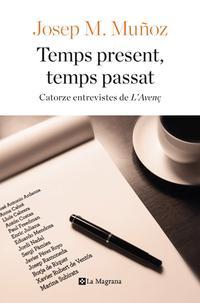 temps-present,-temps-passat_josep-maria-munoz